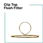 Clip Top Flush Fitter