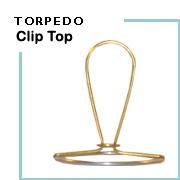 Torpedo Clip Top