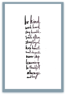 Be Kind & Always Love