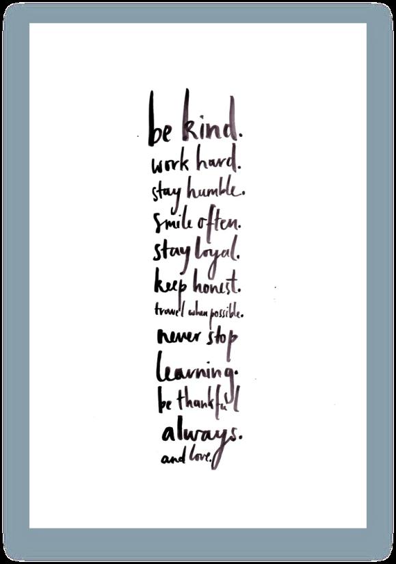 Be Kind & Always Love